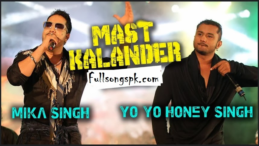Dama Dam Mast Kalandar Mp3 Songs,Yo Yo Honey Singh,Mika Singh Dama Dam Mast Kalandar,songs.Mp3