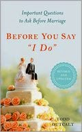 "Before You Say ""I Do"" (Third Edition)"