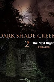 Dark Shade Creek 2 (2015)
