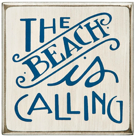 The Beach Is Calling Wood Box Sign