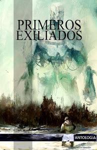 PRIMEROS EXILIADOS.