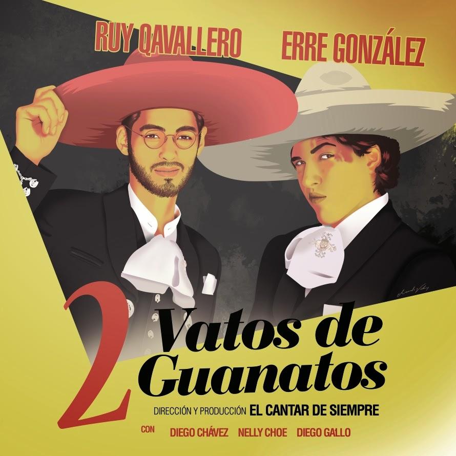 El Cantar De Siempre - 2 Vatos De Guanatos [2015]