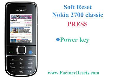 Soft Reset Nokia 2700 classic
