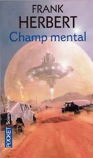 Champ Mental - Franck Herbert
