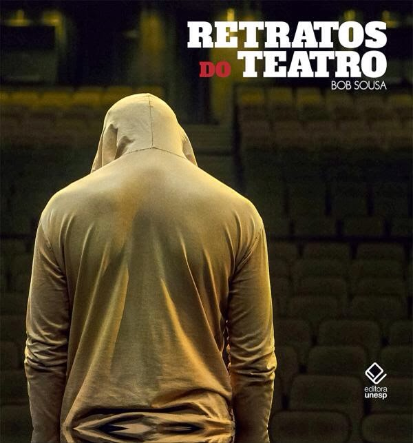 Retratos do Teatro (Ed. Unesp, 2013)