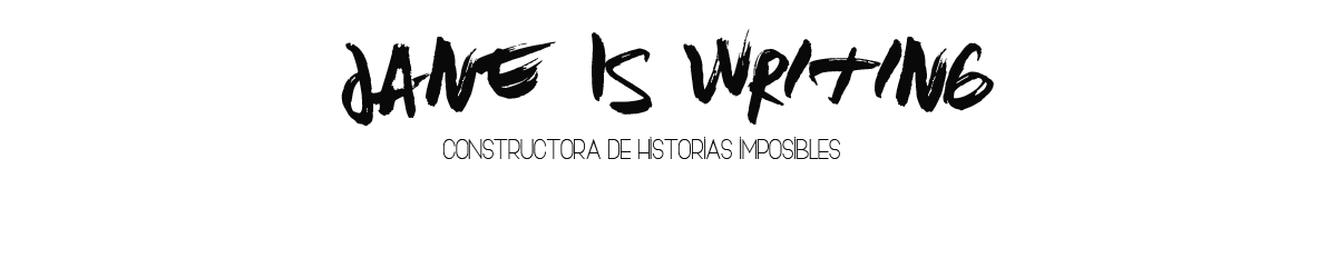 .::.:...Jane's World.::.:... libros | musica | escritos | ...:::... anything is possible...::...