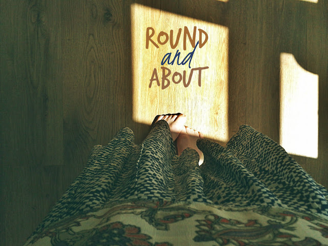 Round and About