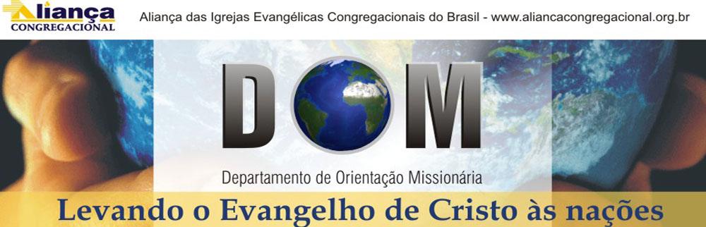 DOM - Departamento de Orientação Missionária