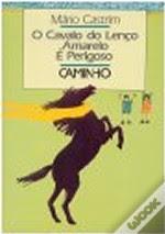 """"""" O cavalo do lenço Amarelo é perigoso"""""""
