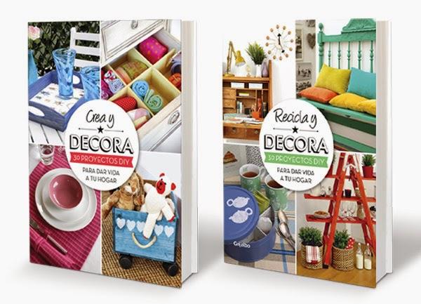 Lalole blog crea recicla y decora dos libros geniales - Crea decora y recicla ...