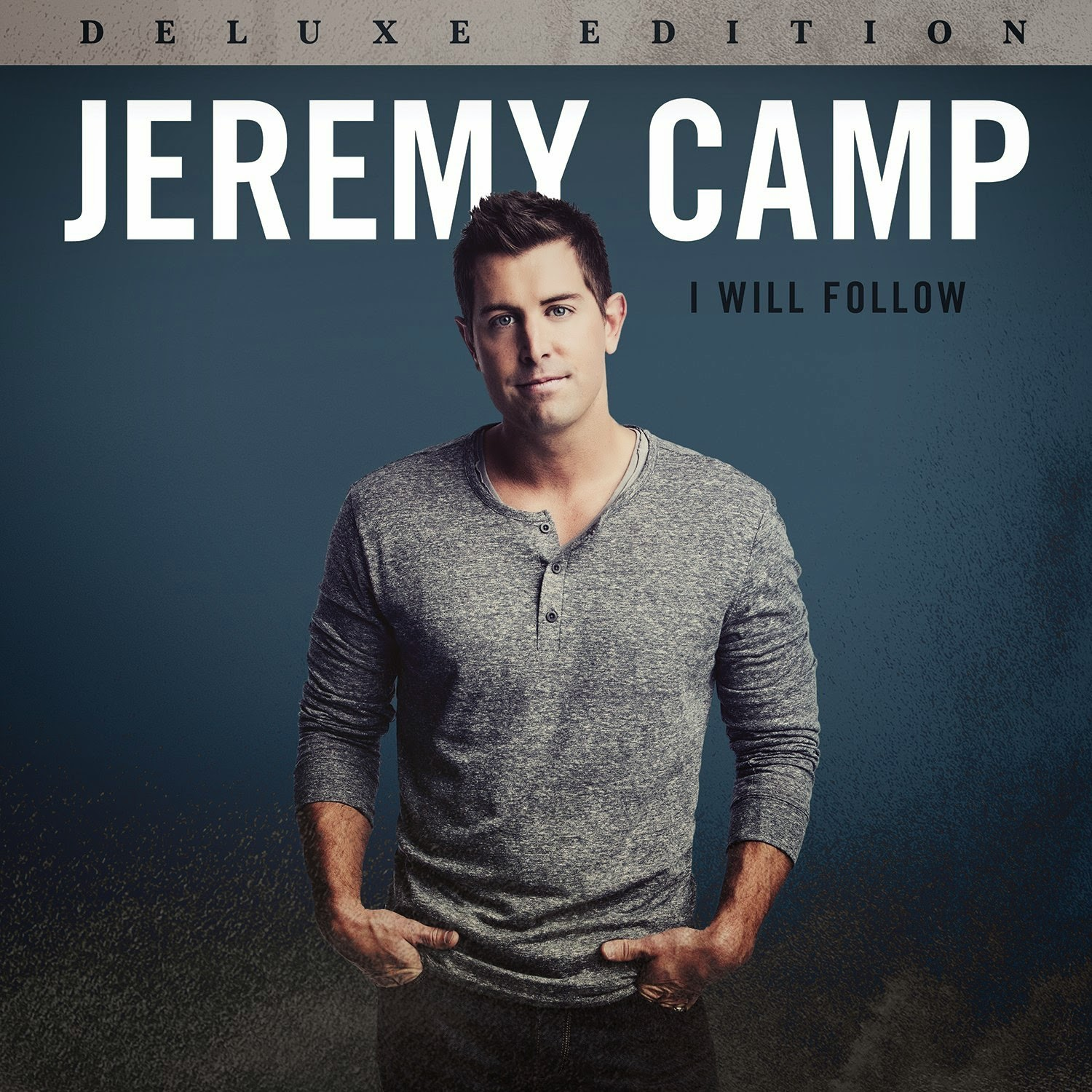 Jeremy Camp - I Will Follow (Deluxe Edition) 2015 English Christian Album Download