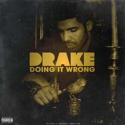 Drake - Doing It Wrong (Instrumental)