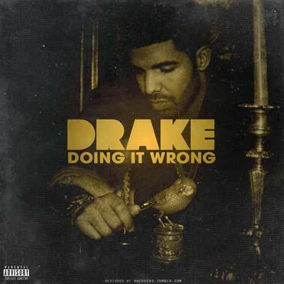 Drake - Doing It Wrong (Instrumental)