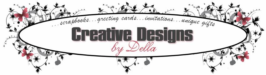 Creative Designs by Della