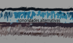 Sonoridades Alternativas