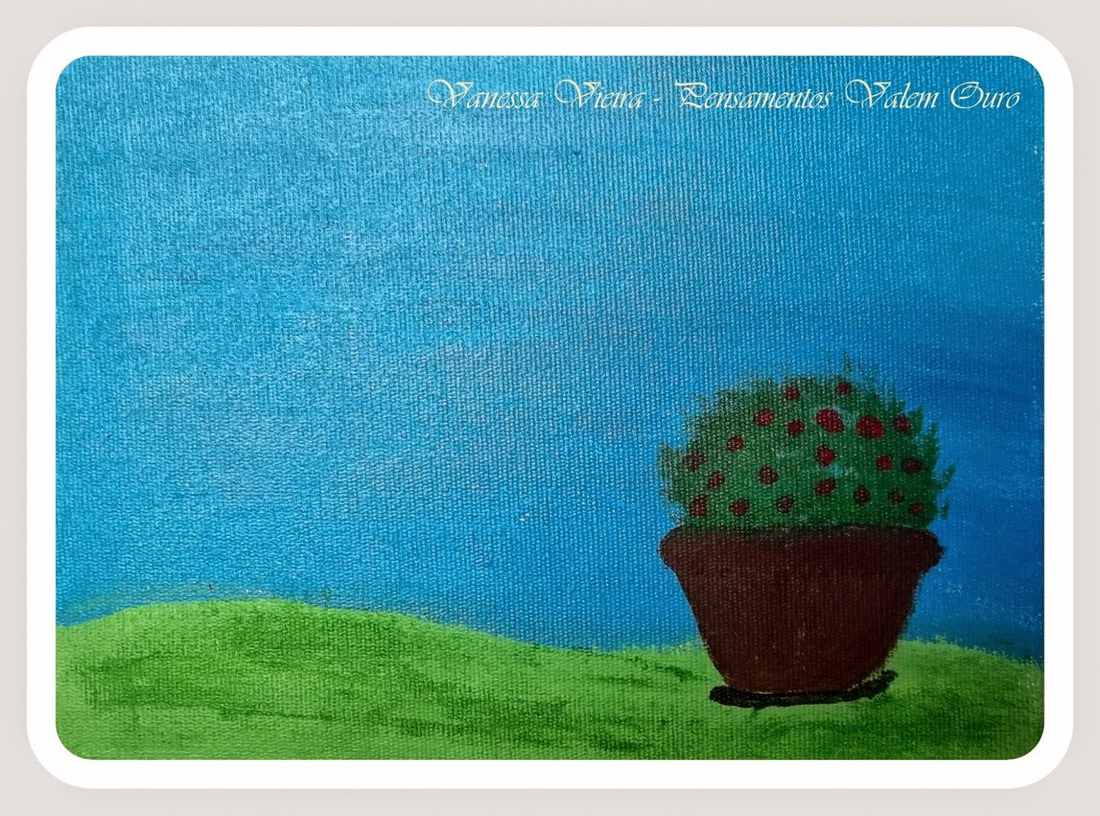 Vaso, grama, pintura, Vanessa Vieira, pensamentos