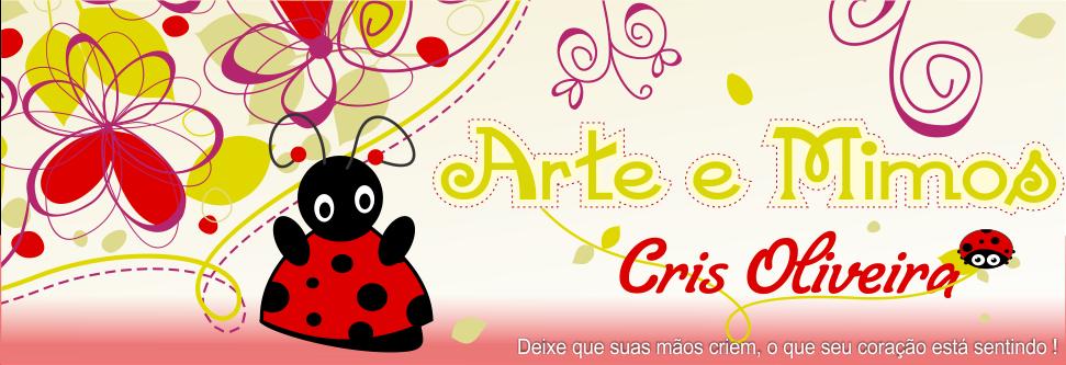 Arte e Mimos  Cris Oliveira