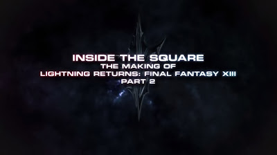 Inside the Square #2 - Lightning Returns: Final Fantasy XIII - weknowgamers