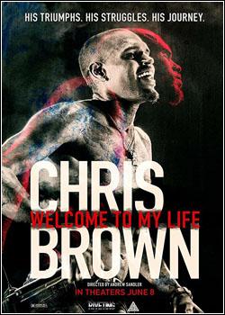 Baixar Chris Brown: Welcome to my Life Dublado Grátis