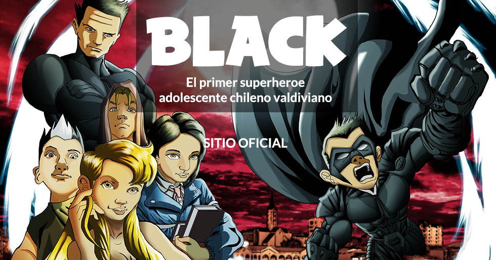 Black, el primer superheroe adolescente chileno