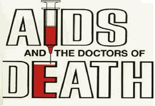 HIV-AIDS Was Created With The Use Uf Gay Men As Targets For Eugenic Experiments Suggests U.S. Doctor