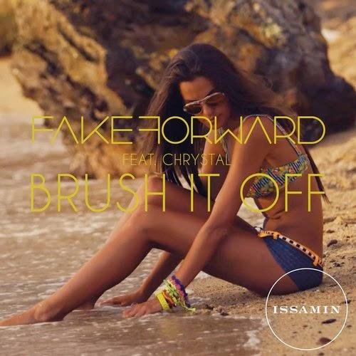 FAKE FORWARD feat CHRYSTAL  Brush It Off