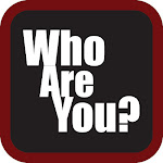 Who Are You? - the app!