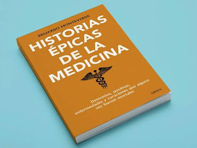 Historias épicas medicina, Eduardo Monteverde