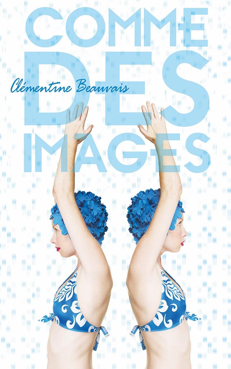 http://lesouffledesmots.blogspot.fr/2014/02/comme-des-images-clementine-beauvais.html