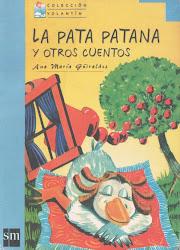 La pata patana y otros cuentos