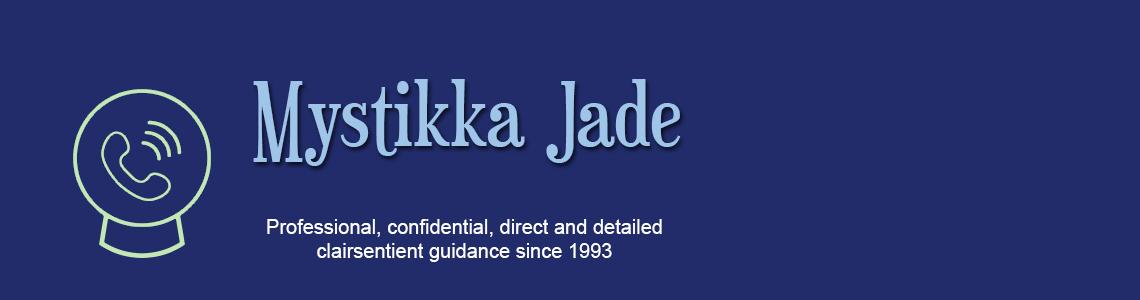 Mystikka Jade