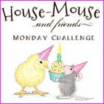 GDT for House Mouse & Friends Monday Challenge: March - April 2017