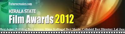 Kerala State Film Awards- 2012