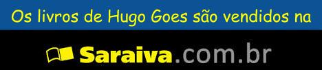 Clique na imagem abaixo pra comprar livros de Hugo Goes