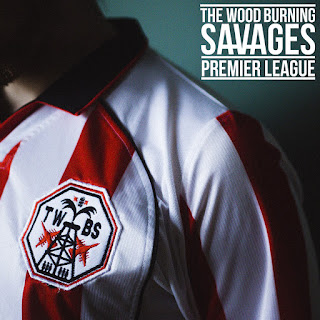 The Wood Burning Savages Premier League
