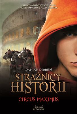 Strażnicy historii Tom 2 Circus Maximus