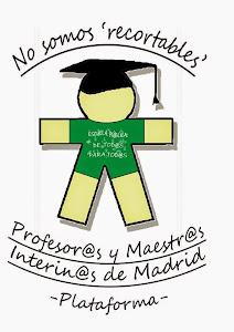 Plataforma de profesor@s y maestr@s interin@s de Madrid.