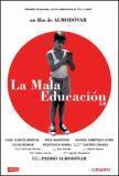 La mala educación (Pedro Almodóvar, 2004)