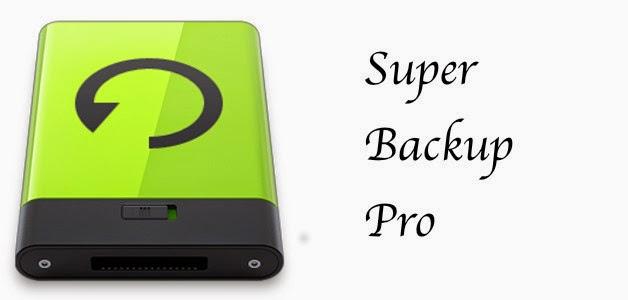 [APP] SUPER BACKUP PRO V1.7.18