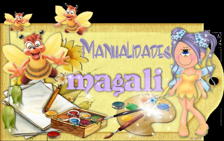 MANUALIDADES MAGALI