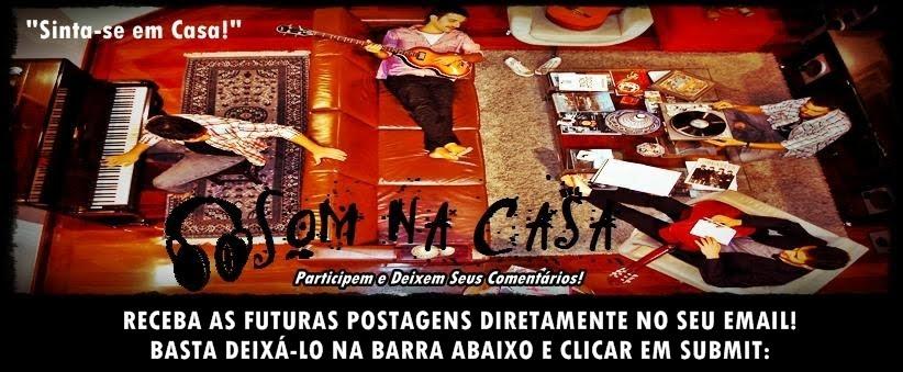 Som na Casa = Sua Demo + Barato!