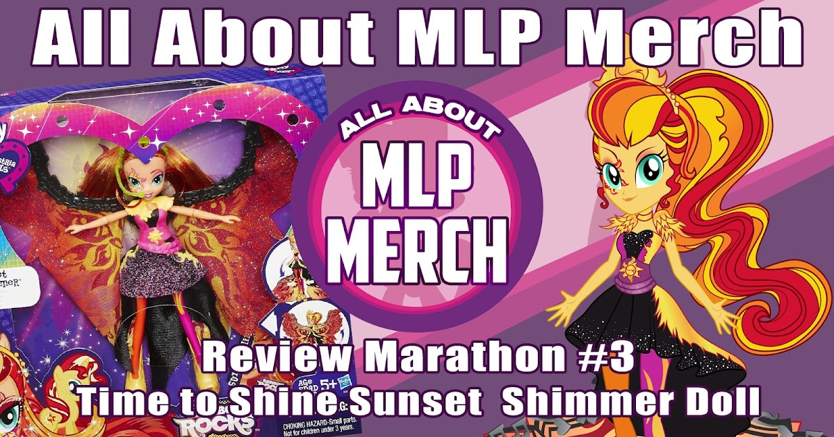 Review Marathon 3 Sunset Shimmer Time To Shine Doll