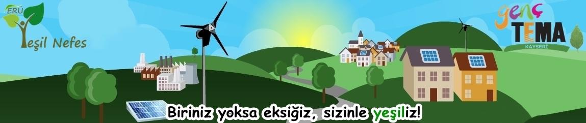 Genç TEMA - Kayseri (ERÜ Yeşil Nefes)