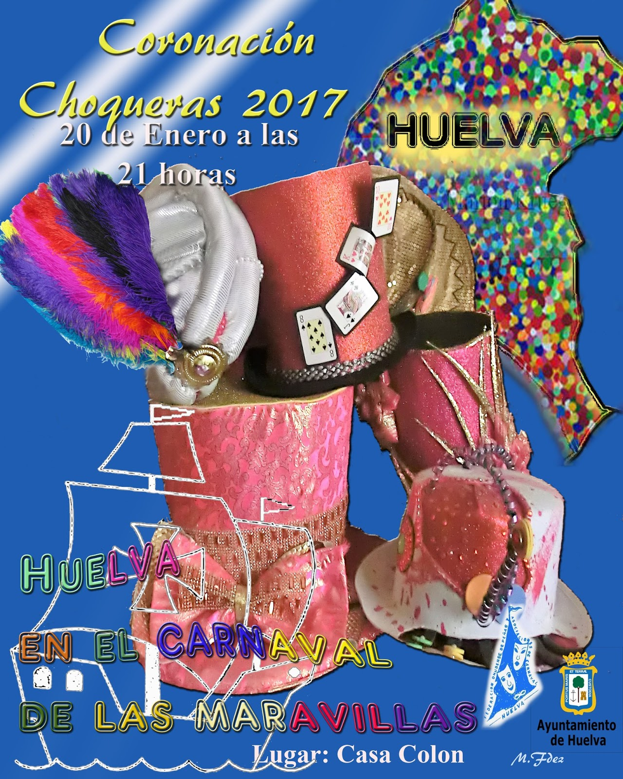 """""""Huelva en el Carnaval de las maravillas"""""""