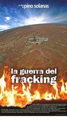 LA GUERRA DEL FRACKING - CINE ARGENTINO EN DEMOCRACIA