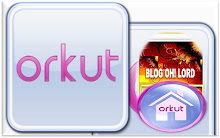 ORKUT  OH! LORD