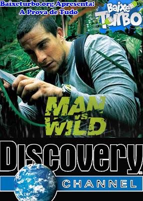 Discovery Channel: À Prova de Tudo Episódio 07 DVDRip AVI + RMVB Legendado