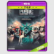 The Purge 3 Dia de Elecciones (2016) WEB-DL 1080p/720p Audio ING