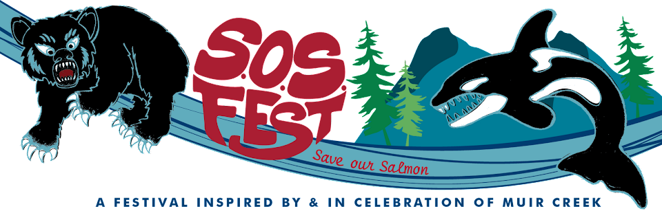 S.O.S FEST (Save our Salmon)
