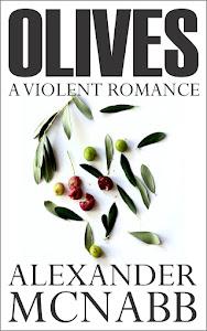 Olives - A Violent Romance